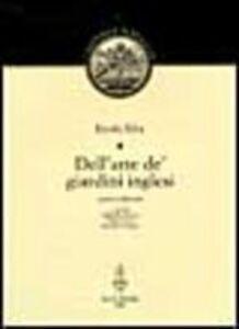 Libro Dell'arte de' giardini inglesi Ercole Silva
