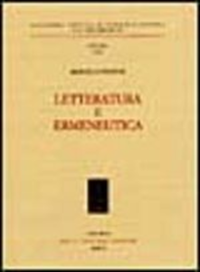 Libro Letteratura e ermeneutica Marcello Pagnini