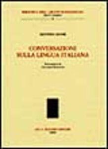 Foto Cover di Conversazione sulla lingua italiana, Libro di Alfonso Leone, edito da Olschki