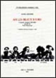 Foto Cover di Ah, les beaux jours! Cronache musicali 1965-2002, Libro di Mario Messinis, edito da Olschki