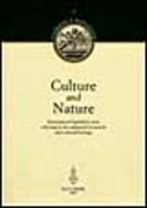Culture and nature. International legislative texts referring to the safeguard of natural and cultural heritage