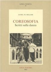 Coreosofia. Scritti sulla danza