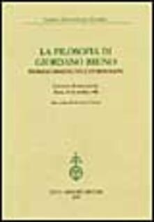 Steamcon.it La filosofia di Giordano Bruno. Problemi ermeneutici e storiografici. Atti del Convegno internazionale (Roma, 23-24 ottobre 1998) Image