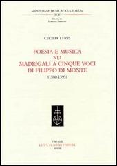 Poesia e musica nei madrigali a cinque voci di Filippo Di Monte (1580-1595)