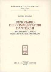 Dizionario dei commentatori danteschi. L'esegesi della Commedia da Iacopo Alighieri a Nidobeato
