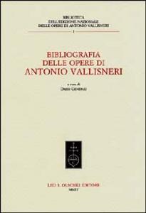 Libro Bibliografia delle opere di Antonio Vallisneri