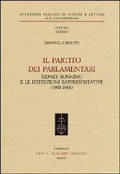 Il partito dei parlamentari. Sidney Sonnino e le istituzioni rappresentative (1900-1906)