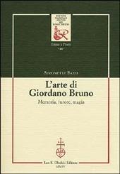 L' arte di Giordano Bruno. Memoria, furore, magia