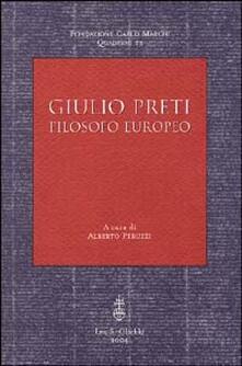 Listadelpopolo.it Giulio Preti. Filosofo europeo Image