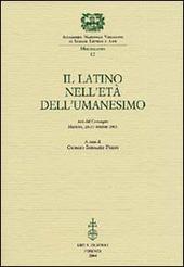 Il latino nell'età dell'Umanesimo. Atti del Convegno (Mantova, 26-27 ottobre 2001)
