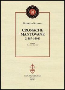 Libro Cronache mantovane (1587-1608) Federico Follino