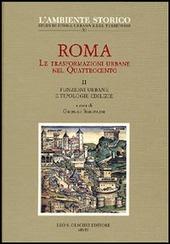 Roma. Le trasformazioni urbane nel Quattrocento. Vol. 2: Funzioni urbane e tipologie edilizie.