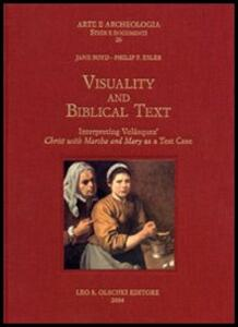 Visuality and biblical text. Interpreting Velázquez Christ with Martha and Mary as a test case