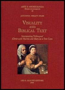 Libro Visuality and biblical text. Interpreting Velázquez Christ with Martha and Mary as a test case Jane Boyd , Philip F. Esler