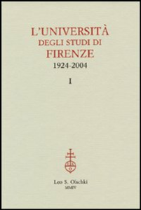 Libro L' università degli studi di Firenze. 1924-2004