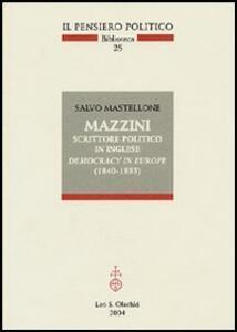 Mazzini scrittore politico in inglese. Democracy in Europe (1840-1855)
