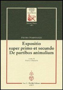Libro Expositio super primo et secundo. «De partibus animalium» Pietro Pomponazzi