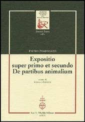 Expositio super primo et secundo. «De partibus animalium»