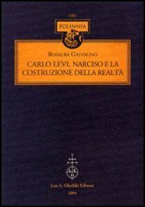 Libro Carlo Levi, Narciso e la costruzione della realtà Rosalba Galvagno