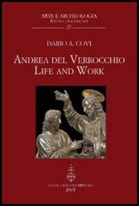 Libro Andrea del Verrocchio. Life and work Dario A. Covi