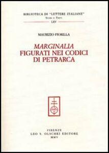 Libro Marginalia figurati nei codici di Petrarca Maurizio Fiorilla