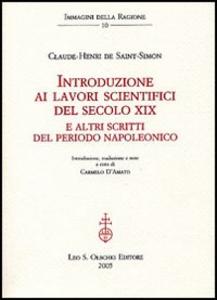 Libro Introduzione ai lavori scientifici del secolo XIX. E altri scritti del periodo napoleonico Claude-Henri de Saint-Simon