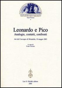 Libro Leonardo e Pico. Analogie, contatti, confronti. Atti del Convegno (Mirandola, 10 maggio 2003)