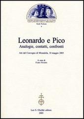 Leonardo e Pico. Analogie, contatti, confronti. Atti del Convegno (Mirandola, 10 maggio 2003)