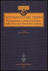 Sentimento del tempo. Petrarchismo e antipetrarchismo nella lirica del Novecento italiano