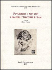 Libro Futurismo e bon ton. I fratelli Thayaht e Ram