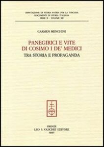 Libro Panegirici e vite di Cosimo I de' Medici. Tra storia e propaganda Carmen Menchini
