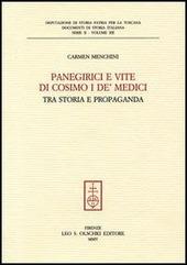Panegirici e vite di Cosimo I de' Medici. Tra storia e propaganda
