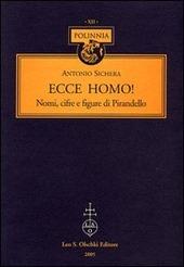 Ecce homo! Nomi, cifre e figure di Pirandello
