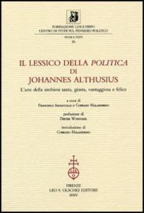 Libro Il lessico della «Politica» di Johannes Althusius. L'arte della simbiosi santa, giusta, vantaggiosa e felice