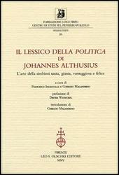 Il lessico della «Politica» di Johannes Althusius. L'arte della simbiosi santa, giusta, vantaggiosa e felice