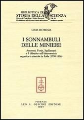 I sonnambuli delle miniere. Amoretti, Fortis, Spallanzani e il dibattito sull'elettrometria organica e minerale in Italia (1790-1816)