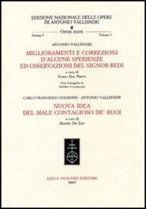 Libro Miglioramenti e correzioni d'alcune sperienze ed osservazioni del signor Redi-Nuova idea del male contagioso de' buoi Antonio Vallisneri , C. Francesco Cogrossi