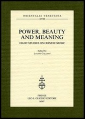 Power, beauty and meaning. Eight studies on Chinese music