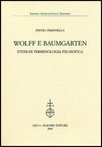 Libro Wolff e Baumgarten. Studi di terminologia filosofica Pietro Pimpinella