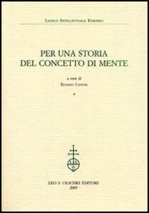 Libro Per una storia del concetto di mente