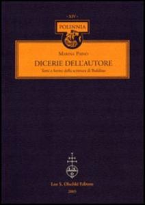 Libro Dicerie dell'autore. Temi e forme della scrittura di Bufalino Marina Paino