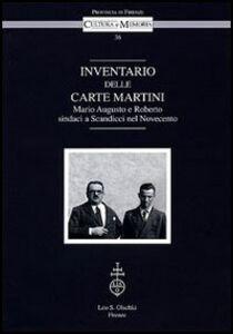 Libro Inventario delle Carte Martini. Mario Augusto e Roberto, sindaci di Scandicci nel Novecento