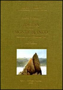 Foto Cover di Ascesa al Monte Bianco. Resoconto descrittivo-iconografico, Libro di Edmund T. Coleman, edito da Olschki