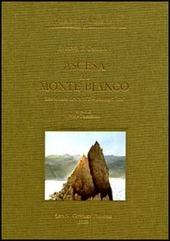 Ascesa al Monte Bianco. Resoconto descrittivo-iconografico
