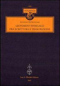 Libro Leonardo Sinisgalli fra scrittura e trascrizione Antonio Di Silvestro