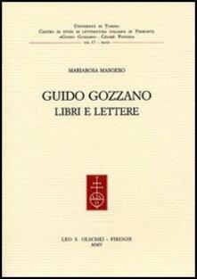 Guido Gozzano. Libri e lettere