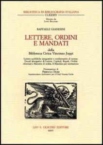 Foto Cover di Lettere, ordini e Mandati della Biblioteca Civica Vincenzo Joppi, Libro di Raffaele Gianesini, edito da Olschki