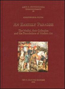 Libro Early Paradise. The Medici, their collection and the foundations of modern art (An) Christofer B. Fulton