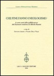 Libro Che fine fanno i neologismi. A cento anni dalla pubblicazione del «Dizionario moderno» di Alfredo Panzini