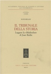 Il tribunale della storia. Leggere la «Methodus» di Jean Bodin